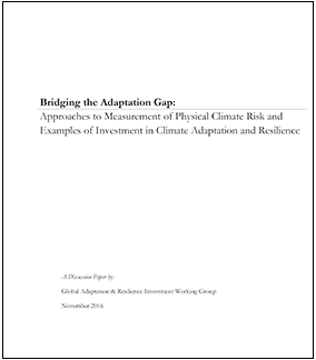 Bridging the Adaptation Gap: Approaches to Measurement of Physical Climate Risk and Examples of Investment in Climate Adaptation and Resilience