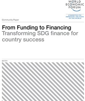 From Funding to FinancingTransforming SDG finance for country success