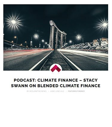 Podcast: Climate finance – Stacy Swann on blended climate finance