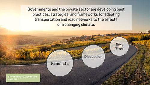 Representatives from the public and private sectors discuss the techniques, strategies, and frameworks being applied and developed across the European Union and United States to incorporate climate considerations within resilience planning for road networks.